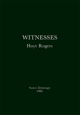HOYT ROGERS: WITNESSES - A poetry collection.